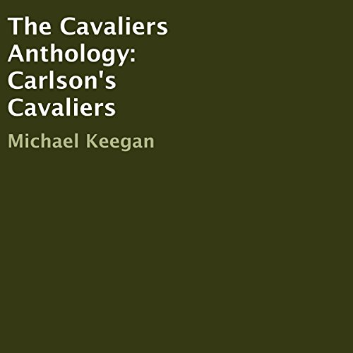 The Cavaliers Anthology: Carlson's Cavaliers audiobook cover art