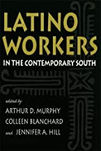 Latino Workers in the Contemporary South