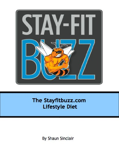 Stay-Fit Buzz Lifestyle Diet (Budget Foods For Abs Book 1) (English Edition)