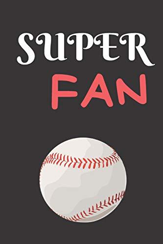 Super Fan: Baseball Themed Journal For Fans of Baseball