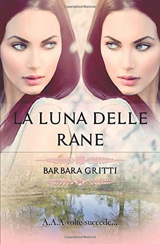 La Luna delle rane (Italian Edition)