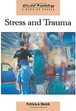 Stress and Trauma (Clinical Psychology: A Modular Course)