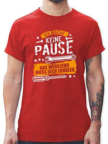 Handwerk - Ich Mache Keine Pause, das Werkzeug muss Sich erholen - L - Rot - Handwerker t-Shirt - L190 - Tshirt Herren und Männer T-Shirts