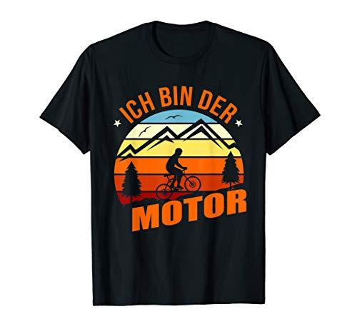 Fahrrad Radsport MTB Mountainbike Ich Bin Der Motor T-Shirt