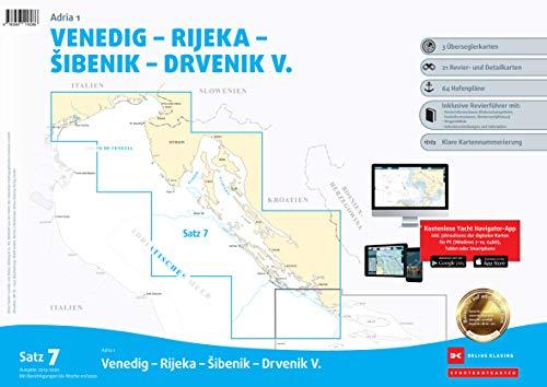 Sportbootkarten Satz 7: Adria 1 (Ausgabe 2019/2020): Venedig - Rijeka - Sibenik - Drvenik V.
