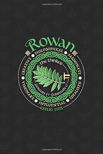 Rowan Celtic Tree Zodiac Journal: Celtic Horoscope Druid Ogham Astrology Gift for January - February Birthdays