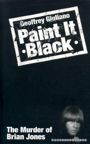 Paint It Black: The Murder of Brian Jones