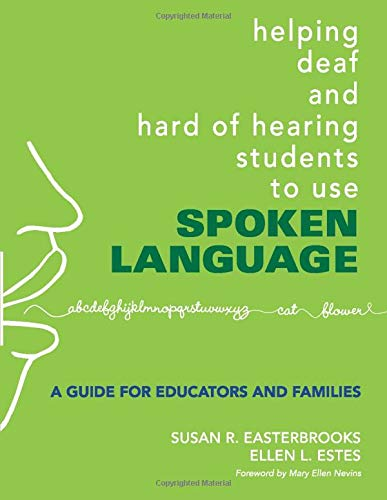 Helping Deaf and Hard of Hearing Students to Use Spoken...