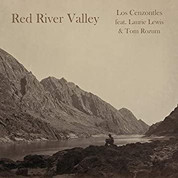 Red River Valley (feat. Laurie Lewis & Tom Rozum)