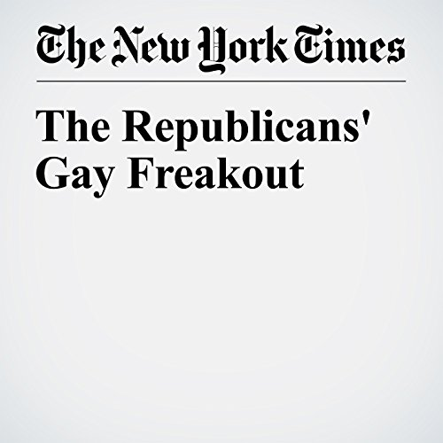 The Republicans' Gay Freakout cover art
