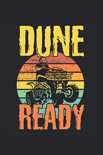Dune Quad Ready Dune Buggy Lover: College Ruled Lined Buggies Notebook for Buggy Lovers or Racers (or Gift for Race Lovers or Buggy Owners)