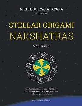 Stellar Origami Nakshatras Volume-1