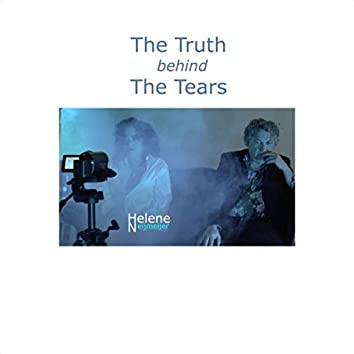 The Truth Behind the Tears