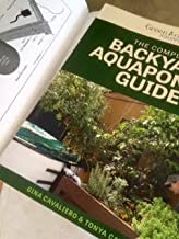 The Complete Backyard Aquaponics Guide