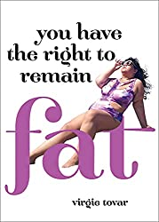 Review of YOU HAVE THE RIGHT TO REMAIN FAT