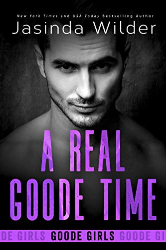 A Real Goode Time (The Badd Brothers Book 16) (English Edition)