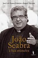 João Seabra (Portuguese Edition)