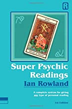 Super Psychic Readings: A complete system for giving any type of personal reading