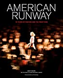 Image of American Runway: 75 Years of Fashion and the Front Row