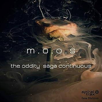The Oddity Saga Continuous