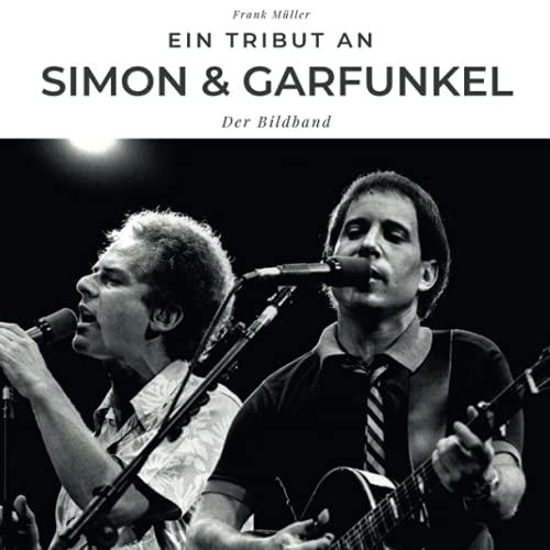 Ein Tribut an Simon & Garfunkel: Der Bildband