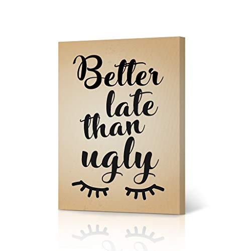 HB Art Design Better Late Than Ugly Vintage Funny Bathroom Quote Saying Canvas Print Wall Art Bathroom Decor Farmhouse Bathroom Sign Accessories Toilet Best Gift Ready to Hang 12x8 inches