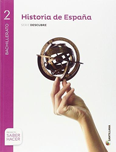 HISTORIA DE ESPAÑA CANAR SERIE DESCUBRE 2 BTO SABER HACER - 9788414120095