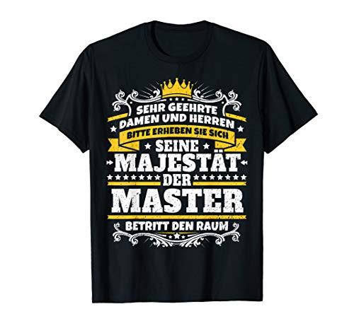 Lustiges Master Geschenk I Abschluss Studium Uni T-Shirt
