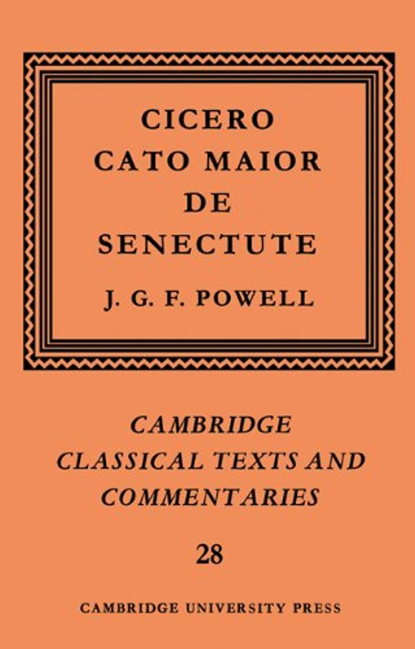 詳細な融合こどもの日Cicero: Cato Maior De Senectute (Cambridge Classical Texts and Commentaries)
