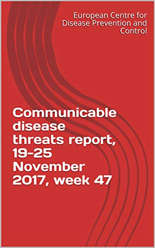 Communicable disease threats report, 19-25 November 2017, week 47 (English Edition)