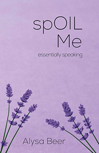 spOIL Me: essentially speaking