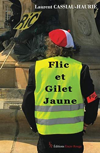 Flic et Gilet Jaune