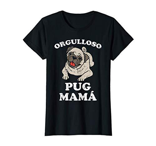 Orgulloso Doguillo Mama Perro Lindo Pug Carlin Mujer Regalo Camiseta