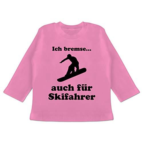 Shirtracer Sport Baby - Snowboard - Ich Bremse auch für Skifahrer - 6/12 Monate - Pink BZ11 - Baby T-Shirt Langarm