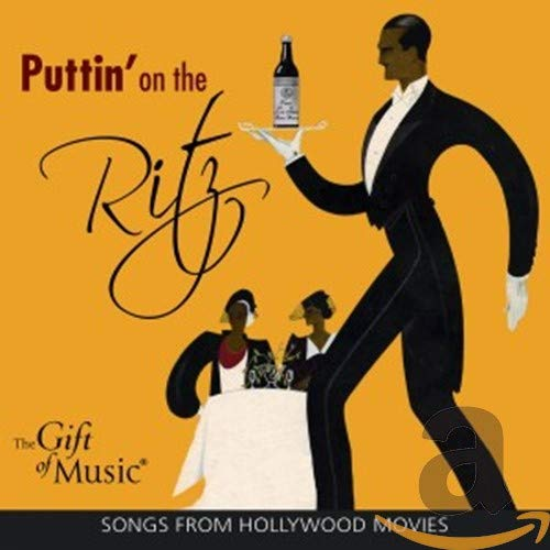 Puttin' on the Ritz - Lieder aus alten Hollywood-Filmen
