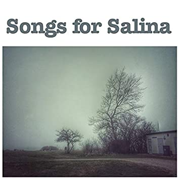 Songs for Salina