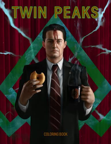 Twin Peaks Coloring Book: An Amazing Coloring Book With Lots Of Illustrations Twin Peaks For Relaxation And Stress Relief