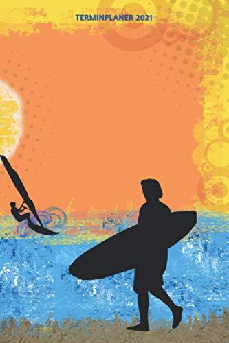 Terminplaner 2021: Surf Grunge Design Jahresplaner und Kalender von Januar bis Dezember 2021 mit Ferien, Feiertagen und Monatsübersicht - Organizer und Zeitplaner für 1 Jahr