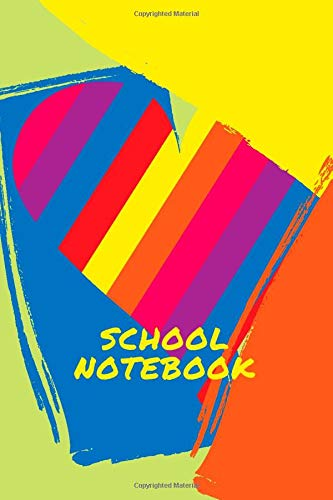 SCHOOL NOTEBOOK: Colorful notebook journal  sketchbook for girls. Practice Drawing, Paint, Write, Doodle. Lovely unlined Notes. Great for gift. Jollin Holst