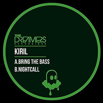 Bring The Bass / Nightcall