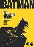 The Mondo Art of Batman: The Animated Series: The Phantom City Creative Collection