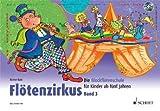 Floetenzirkus 3 - arrangiert für Sopranblockflöte - mit CD [Noten / Sheetmusic] Komponist: BUTZ RAINER