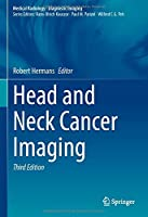 Head and Neck Cancer Imaging (Medical Radiology)