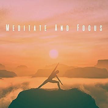 Meditate And Focus