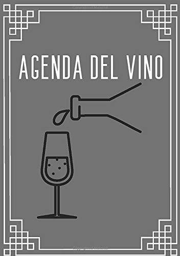 Agenda del vino: Un diario personalizzato per chi ama il vino (A5, per 100 vini)