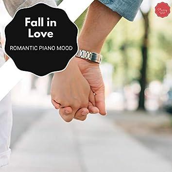 Fall In Love - Romantic Piano Mood