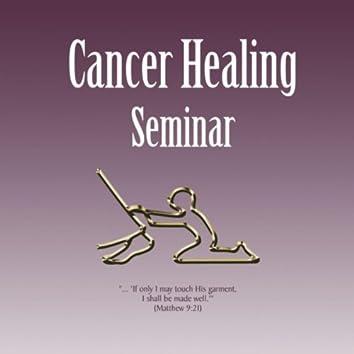 Cancer Healing Seminar