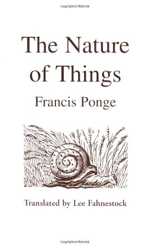 The Nature of Things: Translation of : Le Parti Pris Des Choses