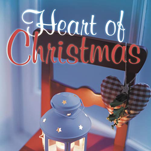 Heart of Christmas Audiobook By Rona Swanson cover art