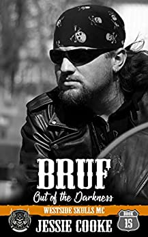 BRUF: Westside Skulls Motorcycle Club (Skulls MC Book 15) by [Jessie Cooke, J. S. Cooke]